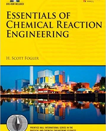 fogler elements of chemical reaction engineering 4th edition solutions manual